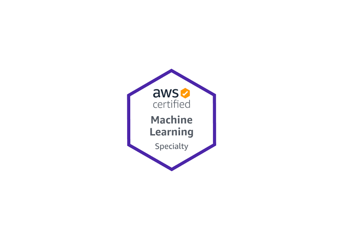 AWS Certified Machine Learning (ML) – Specialty