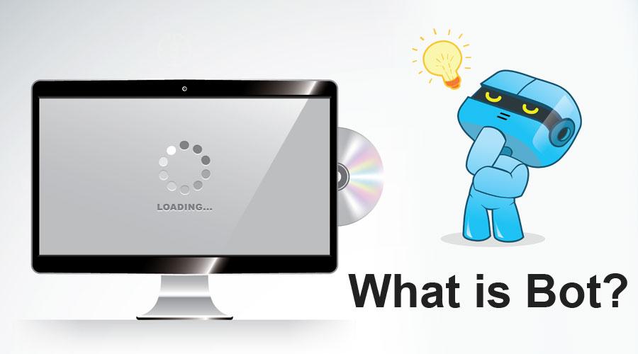 Bot là gì?