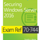 Exam_Ref_70-744_Securing_Windows_Server_2016_pdf.jpg