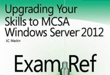 Upgrading Your Skills to MCSA Windows Server 2012 pdf