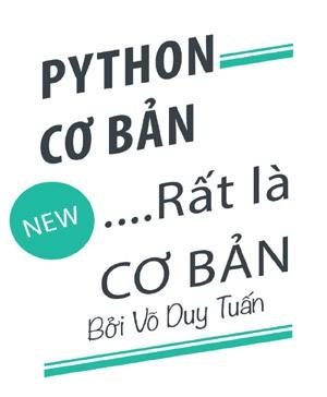 Tài liệu Python Tiếng Việt cơ bản - Võ Duy Tuấn - Technology Diver