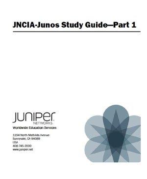 Ebook Juniper Jncia Junos Study Guide Part 1 Amp 2