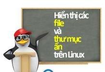 hiển thị file và thư mục ẩn trên linux