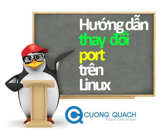 hướng dẫn thay đổi port ssh trên linux