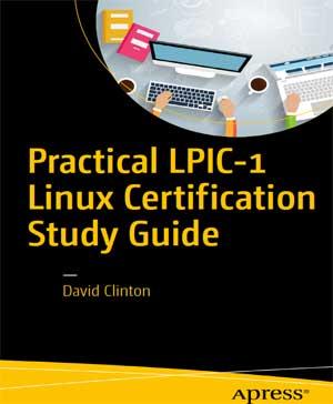 Practical LPIC-1 Linux Certification Study Guide PDF