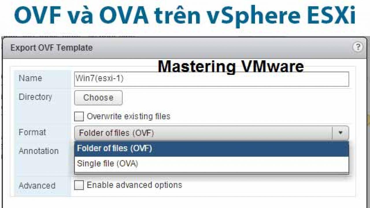 vSphere] Tìm hiểu định dạng OVF và OVA trên vSphere ESXi