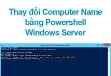 thay đổi computer name bằng powershell