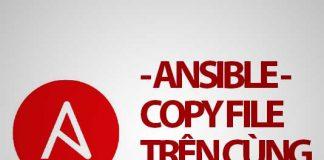 ansible copy file trên cùng một host