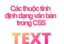 các thuộc tính định dạng text trong css