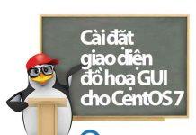 cài đặt giao diện đồ hoạ GUI cho centos 7