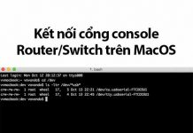 kết nối console router/switch trên macos