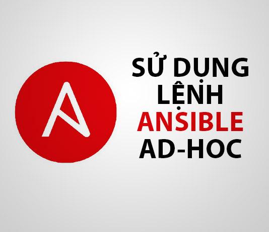lệnh ansible adhoc