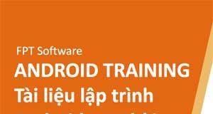 tài liệu lập trình android - fpt software