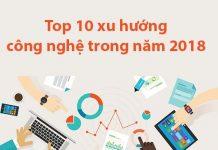top 10 xu hướng công nghệ 2018