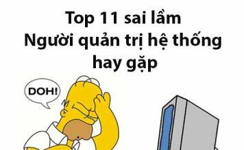 top 11 sai lầm người quản trị hệ thống hay mắc phải