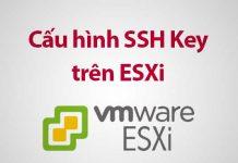 cấu hình ssh key trên esxi