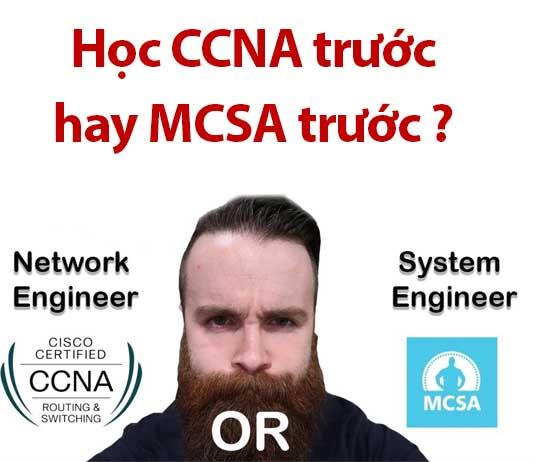 học ccna trước hay mcsa trước
