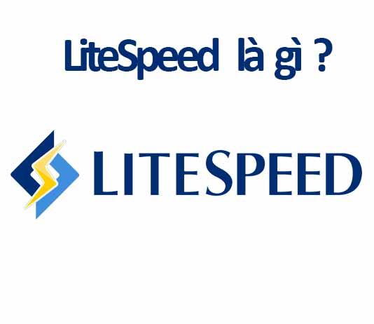 litespeed là gì