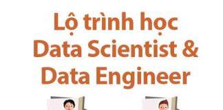 lộ trình học data scientist và data engineer 2018