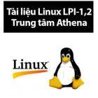 tài liệu linux lpi 1 2 trung tâm athena