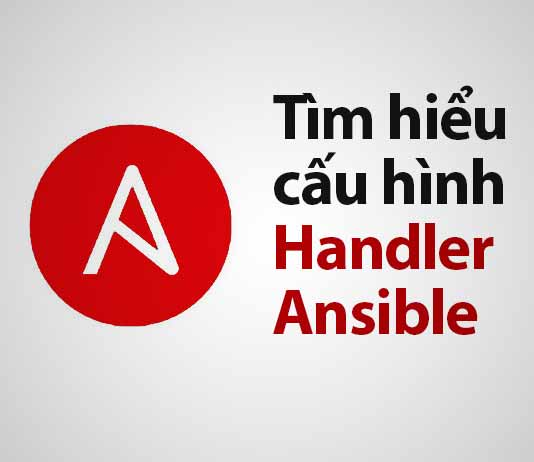 cấu hình handler ansible