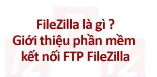 FileZilla là gì