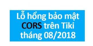 lỗ hổng bảo mật CORS trên Tiki.vn 2018
