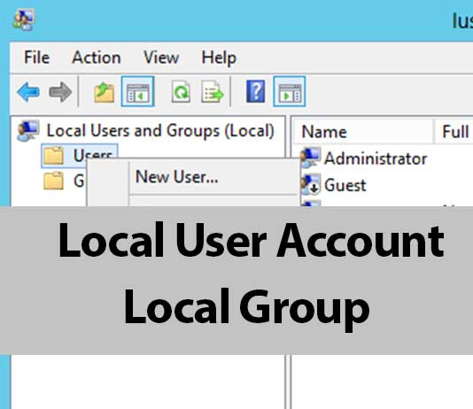 mcas local user account và local group