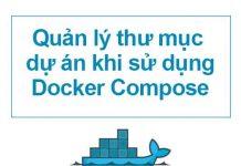 quan-ly-thu-muc-du-an-khi-su-dung-docker-compose