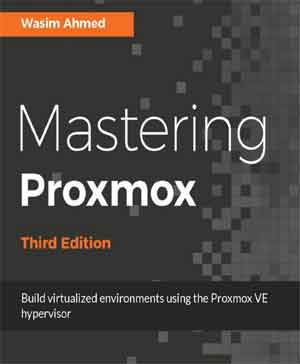 Ebook Mastering Proxmox 3rd Edition (PDF)
