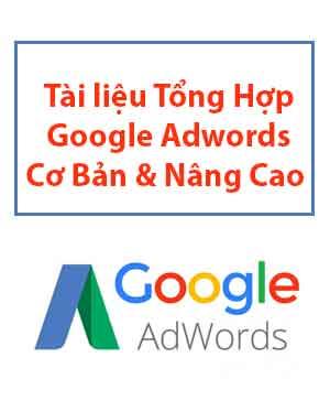 tai-lieu-tong-hop-google-adwords-co-ban-nang-cao