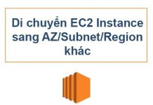 di-chuyen-ec2-sang-az-subnet-region-khac