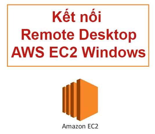ket-noi-remote-desktop-aws-ec2-instance