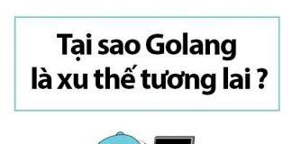 tai-sao-golang-la-xu-the-tuong-lai