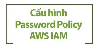 cau-hinh-aws-policy-password
