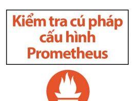 kiem-tra-cu-phap-cau-hinh-prometheus