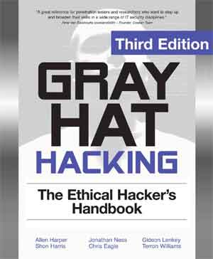 Ebook Gray Hat Hacking Ethical Hacker Handbook 3rd Edition (PDF)