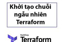 khoi-tao-chuoi-ngau-nhien-terraform