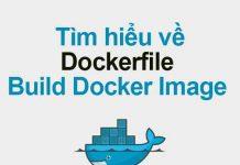 tìm hiểu về dockerfile