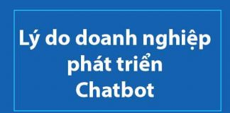 ly-do-doanh-nghiep-phat-trien-chatbot