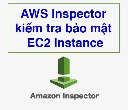 aws-inspector-kiem-tra-bao-mat-ec2-instance